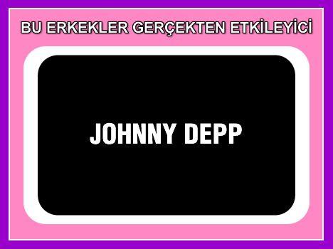 Johnny Depp  Korsanların en korkulanı, en vahşisi, hatta en hayaleti!.. Ve tabii en çekicisi!..